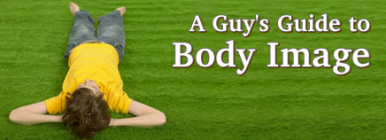 A Guy's Guide to Body